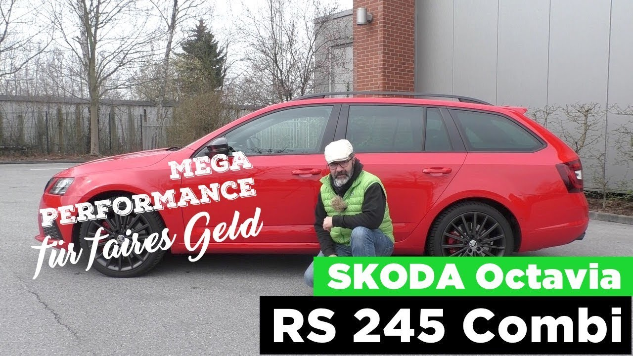 Skoda Octavia Rs 245 Combi Performance Mit Chic Test Review Und Fahrbericht Testdrive