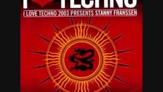 Stanny Franssen - I Love Techno 2003