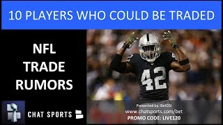 NFL Trade Rumors: 10 Players Who Could Be Dealt Before The NFL Trade Deadline