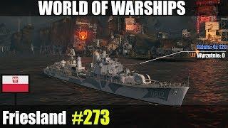 Friesland polski niszczyciel - World of Warships gameplay i omówienie.