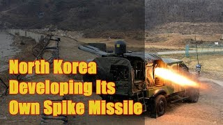Is North Korea Developing Its Own Spike Missile to Kill Enemy Tanks?