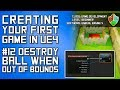 #12 Destroy the Ball When Out of Bounds | Unreal Engine 4 Blueprints Tutorial for Beginners