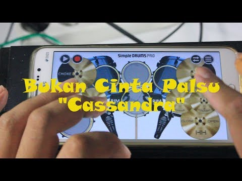 Cassandra | Bukan Cinta Palsu (Cover App Simple Drums Pro)
