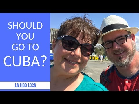 Should You Travel to Cuba? - One Year Later