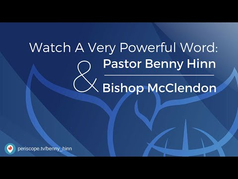 Watch A Very Powerful Word: Pastor Benny & Bishop McClendon