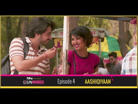 Unmarried | Episode 4 - Aashiqiyaan | Webseries | POPxo