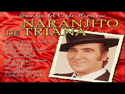 Naranjito de Triana - Grandes del Cante Flamenco