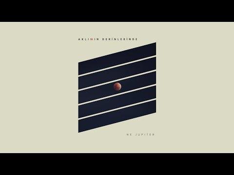 Ne Jupiter - Zamanın Sonu [EP Version]