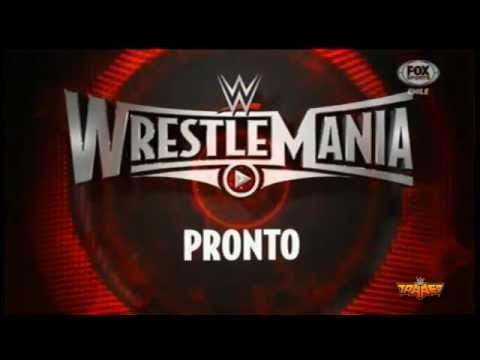 WWE WrestleMania 31 | Marzo 29, 2015 | Santa Clara, California - Promo en Español #1