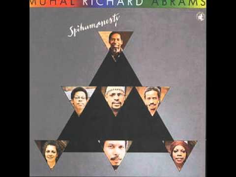 Muhal Richard Abrams - Spihumonesty