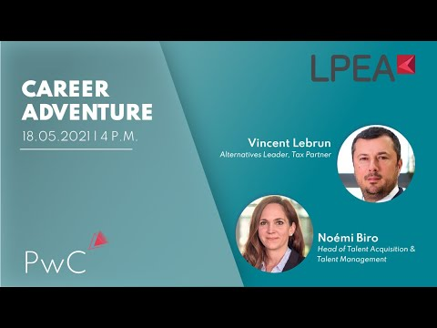 Career Adventure with PwC: Vincent Lebrun & Noemi Biro ( Find a job in Luxembourg)