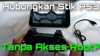 Cara Menghubungkan Stik PS3 ke Android Tanpa Root