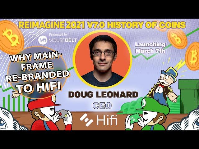 Golden Age of DeFi | Doug Leonard - HiFi | REIMAGINE v7.0 #10