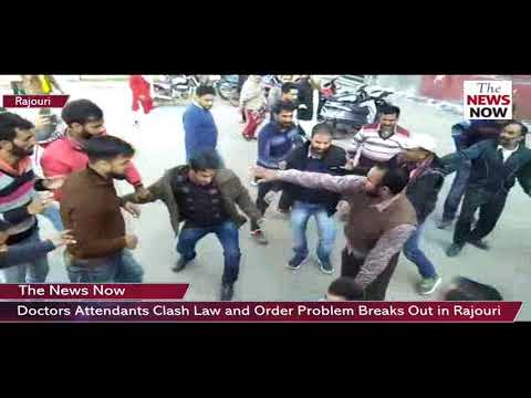 Doctors ,Attendants Clash Law and Order Problem Breaks Out in Rajouri