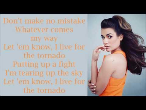 Lea Michele ~ Tornado ~ Lyrics