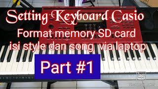 Cara menggunakan Memory SD Card FORMAT dan cara pengisian Style dan Song Keyboard Casio CTK WK