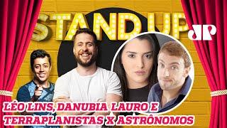 LÉo Lins Danubia Lauro E Terraplanistas X AstrÔnomos  Stand Up Jovem Pan - 111119
