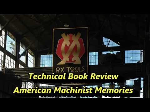 Technical Book Review American Machinist Memories