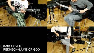 [BAND COVER] Redneck - Lamb Of GOD