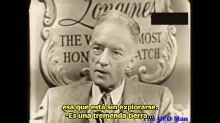 Admiral Richard E. Byrd - South Pole Video Interview [Subtitled Spanish]