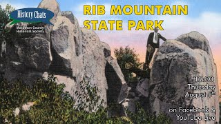 video thumbnail: History Chats | Rib Mountain State Park