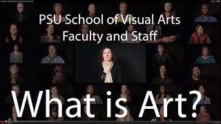 What is Art? - Penn State School of Visual Arts Faculty and Staff