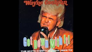 Wayne Cochran - Some - a´ your sweet love