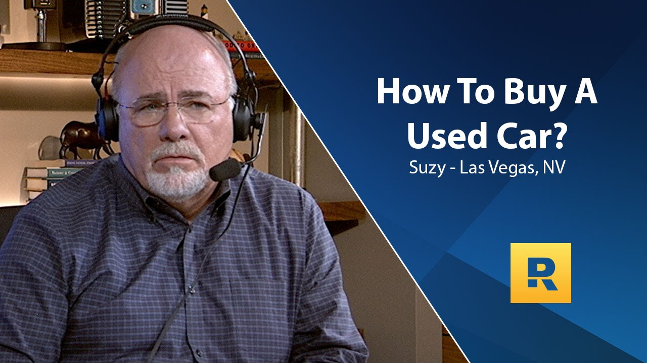Dave ramsey endorsed car dealer - How To Buy A Used Car The Dave Ramsey Show