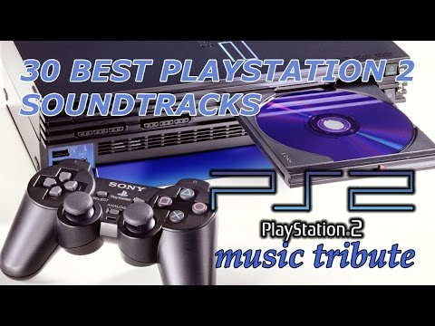 30 Best Playstation 2 Soundtracks - PS2 [PSX] Music Tribute
