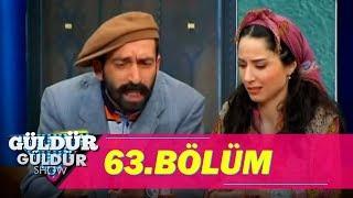 Güldür Güldür Show 63.Bölüm