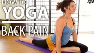 Yoga For Back Pain - 30 Minute Back Stretch, Sciatica Pain, & Flexibility Yoga Flow