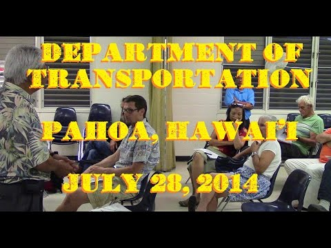 Dept of Transportation in Pahoa July 28 2014