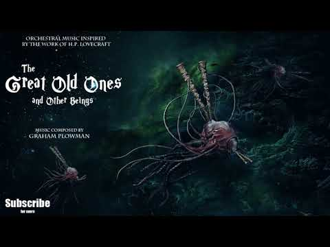 1 Hour of H.P. Lovecraft Music: The Great Old Ones and Other Beings