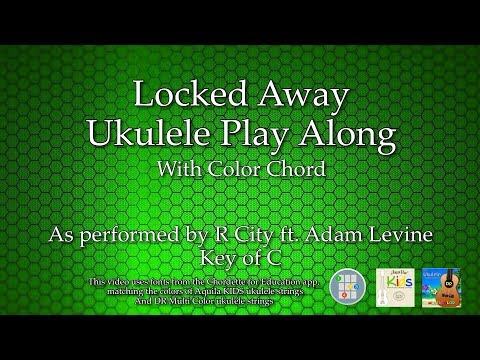 Locked Away Ukulele Play Along (Color Chord)