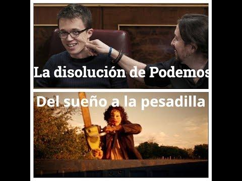 La disolución de Podemos: el sueño convertido en pesadilla