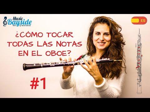 #1 CÓMO TOCAR todas las NOTAS en el OBOE - Parte I - MusicBayside Oboe