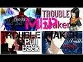 - FULL MEP ♡ 「TROUBLE MAKER」