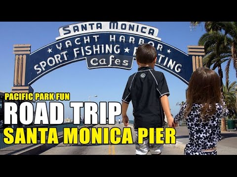 Santa Monica Pier & Pacific Park - ROADTRIP TO CALIFORNIA (Part 7) - KIDS TRAVEL CHANNEL