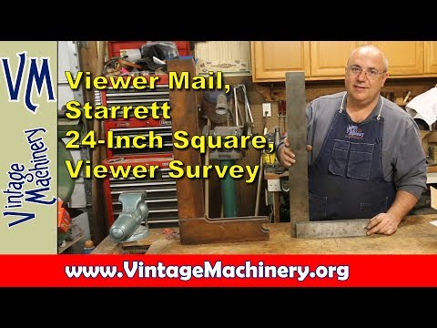 Odds & Ends 42:  Viewer Mail, Starrett Square, and Survey