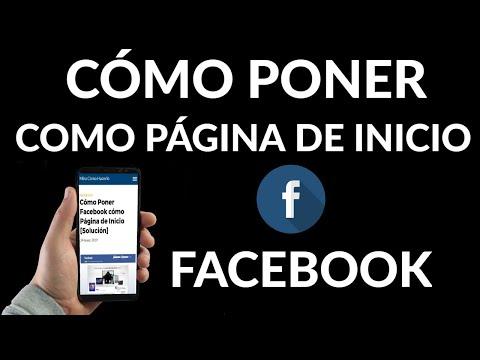 Cómo Poner Facebook cómo Página de Inicio
