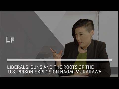 Naomi Murakawa & #BlackLivesMatter: Liberals, Guns and the Roots of the U.S. Prison Explosion