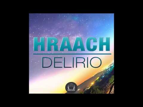 Hraach - Delirio (Orig Mix) [DeepClass Records]