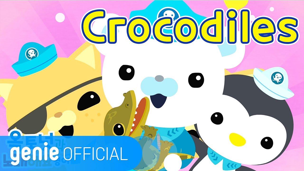 바다 탐험대 옥토넛 The Octonauts - Crocodiles Official M/V