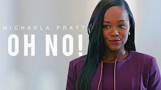 Michaela Pratt - Oh No!