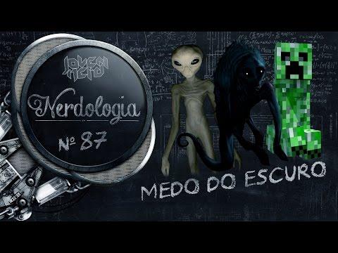medo-do-escuro-|-nerdologia