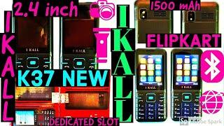 I KALL K37 NEW MOBILE, UNBOXING AND SPECIFICATIONS, 1500 MAH BATTERY, BEST IKALL MOBILE, FLIPKART