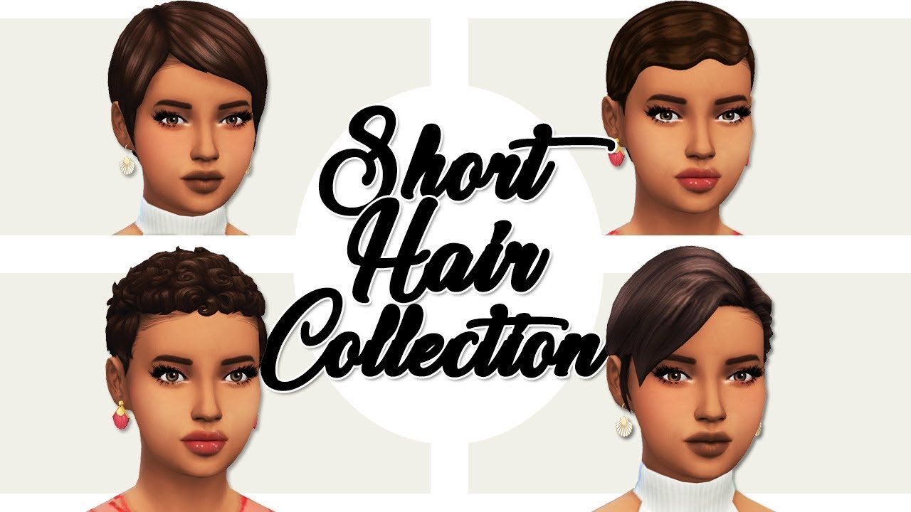 Maxis Match Short Hair Pixie Cut Collection Sims 4 Custom Content Showcase Links Youtube