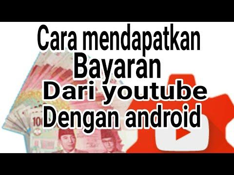 ternyata begini cara mendapat uang dari youtube dengan hp android