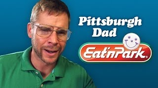 PITTSBURGH DAD: EAT 'N PARK