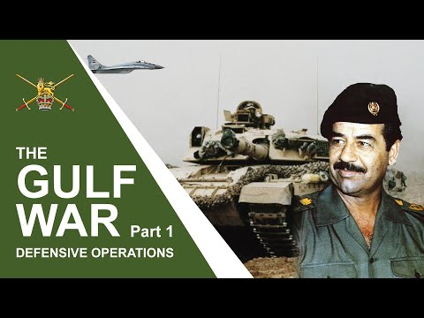 The Gulf Conflict Part 1 - Defensive Operations